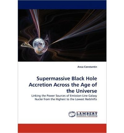 Supermassive Black Hole Accretion Across the Age of the Universe (Paperback) - Common