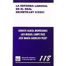 La reforma laboral en el real decreto - ley 5/2001