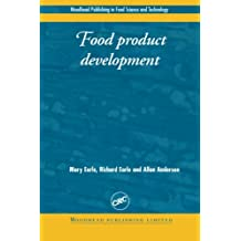 Food Product Development: Maximising Success (Woodhead Publishing Series in Food Science, Technology and Nutrition)