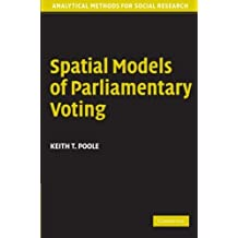 Spatial Models of Parliamentary Voting (Analytical Methods for Social Research)