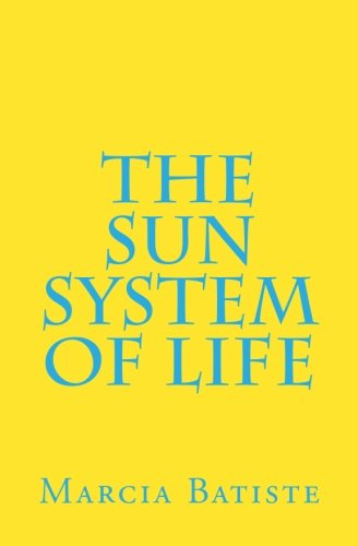 The Sun System of Life