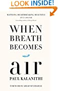 #1: When Breath Becomes Air