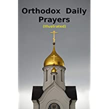 Orthodox Daily Prayers: Illustrated (English Edition)