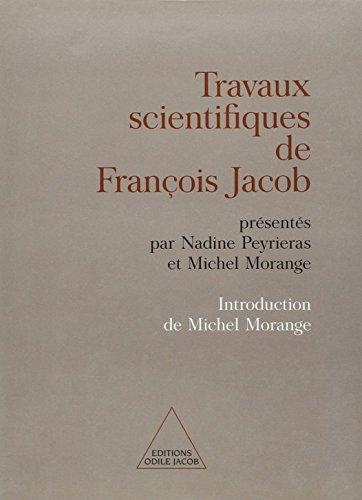 Travaux scientifiques de François Jacob par François Jacob
