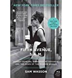 Fifth Avenue, 5 A.M.: Audrey Hepburn, Breakfast at Tiffany's, and the Dawn of the Modern Woman (P.S.) (Paperback) - Common