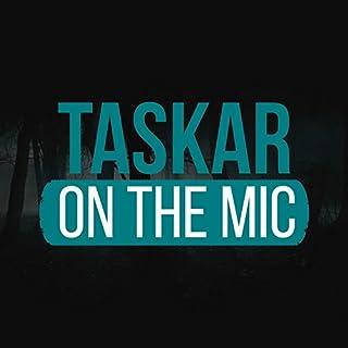 Taskar on the Mic