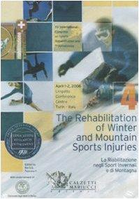 The rehabilitation of winter and mountain sports injuries-La riabilitazione negli sport invernali e di montagna. Atti del Convegno (Torino, 1-2 2006). DVD. Ediz. bilingue: 4 (Sport, riabilitazione)