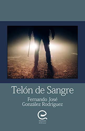 Telón de sangre: Novela Negra - Thriller eBook: Fernando José ...