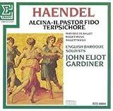 Haendel, Alcina - Il Pastor Fido - Terpsichore, Balletmusik