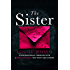The Sister: A psychological thriller with a brilliant twist you won't see coming (English Edition)