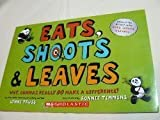 Eats, Shoots & Leaves: Why, Commas Really Do Make a Difference! by Lynne Truss (2006-08-01)