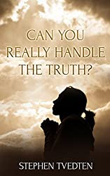 Can You Really Handle the Truth? (English Edition)