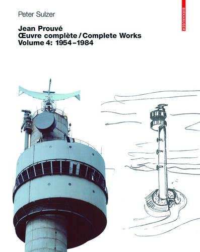 Jean Prouve - Oeuvre Complete / Complete Works: Volumes 1-4 par Peter Sulzer