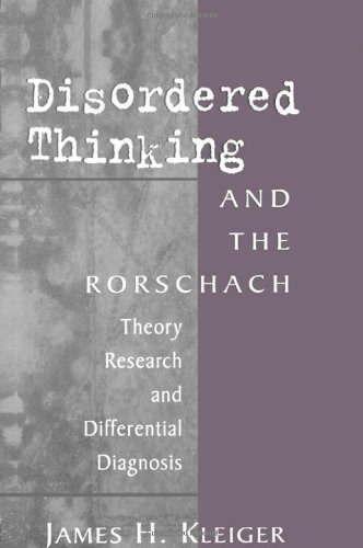 Disordered Thinking and the Rorschach: Theory, Research, and Differential Diagnosis by Kleiger, James H. (1999) Hardcover