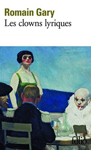 Les Clowns lyriques par Romain Gary