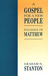 A Gospel for a New People: Studies in Matthew