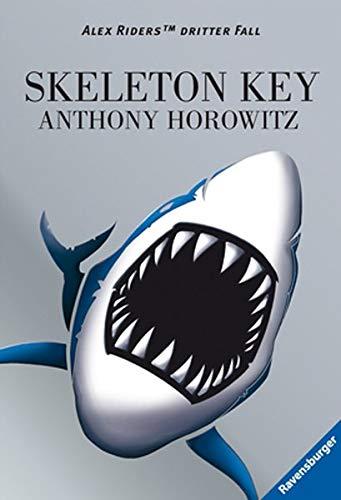 Alex Rider 03: Skeleton Key: Alex Riders dritter...