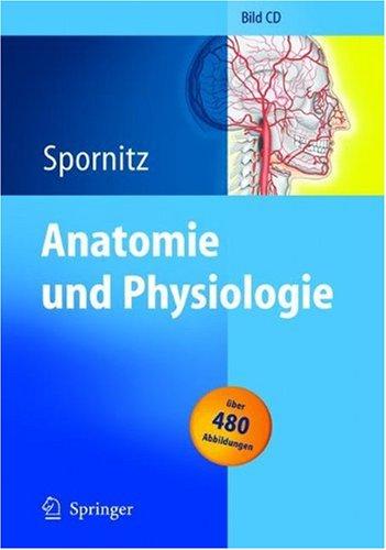 Anatomie und Physiologie. CD-ROM Version 2.0. für Windows 3.1/95/98/2000/NT 3.51/4; MAC OS 7.0: Bild-CD-ROM für Pflege- und Gesundheitsberufe -