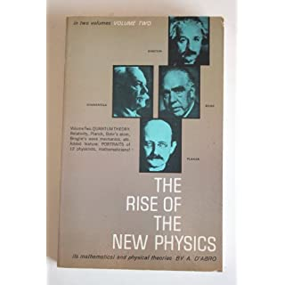 The Rise of the New Physics: v. 2
