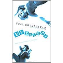 The Everlost by Neal Shusterman (2009-07-06)