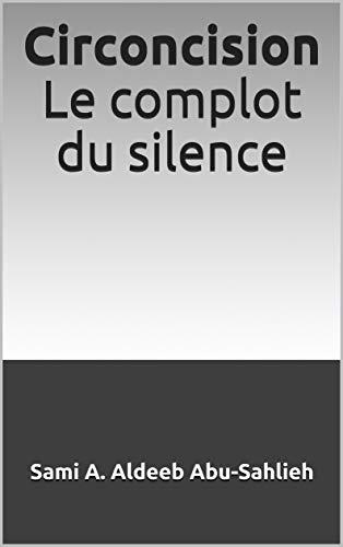 Circoncision Le complot du silence: Le complot du silence