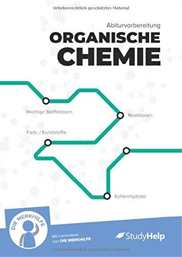 Abiturvorbereitung organische Chemie: StudyHelp und DIE MERKHILFE