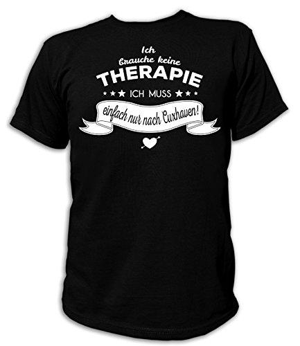 Artdiktat Herren T-Shirt Ich brauche keine Therapie - Ich muss einfach nur nach Cuxhaven Schwarz