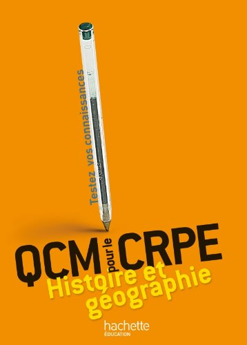 QCM pour le CRPE : Histoire et Géographie
