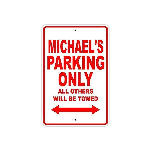 WallAdorn Michael's Parking Only All Others Will Be Towed Name Eisen Poster Malerei Blechschild Vintage Wall Decor für Cafe Bar Pub Home