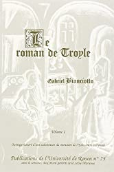 Le Roman de Troyle, 2 volumes