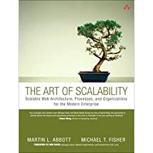 The Art of Scalability: Scalable Web Architecture, Processes and Organizations for the Modern Enterprise (Paperback) - Common