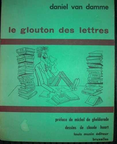 Le glouton des lettres ou de la bibliophagie considérée comme un des beaux-arts.