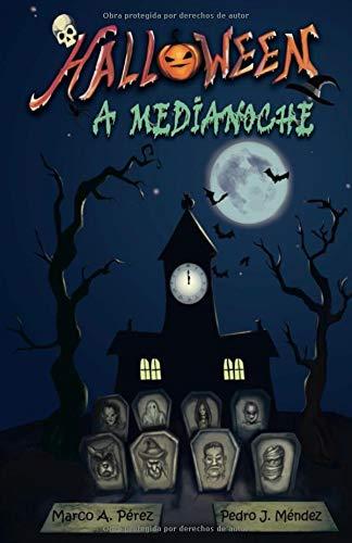 Halloween a Medianoche por Marco A. Pérez
