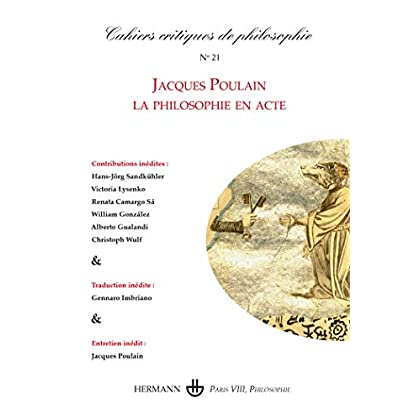 Cahiers critiques de philosophie nº 21: Jacques Poulain - la philosophie en acte