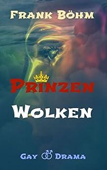 Prinzenwolken (German Edition) by [Böhm, Frank]