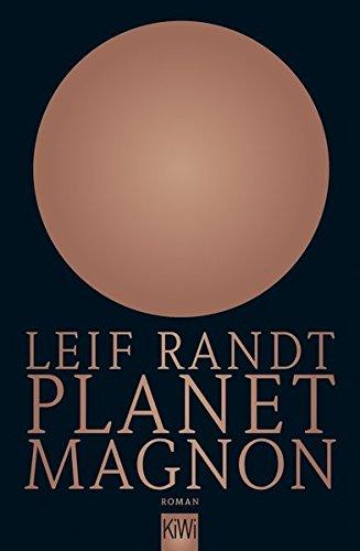 Leif Randt: Planet Magnon