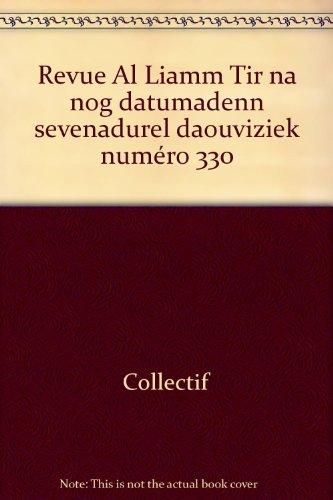 Revue Al Liamm Tir na nog datumadenn sevenadurel daouviziek numéro 330