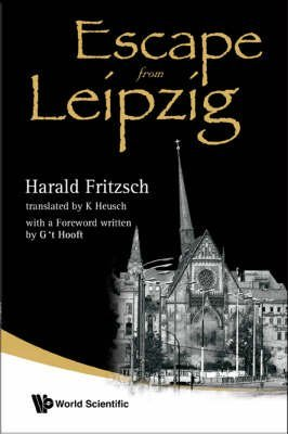 [(Escape from Leipzig)] [ By (author) Harald Fritzsch ] [July, 2008]