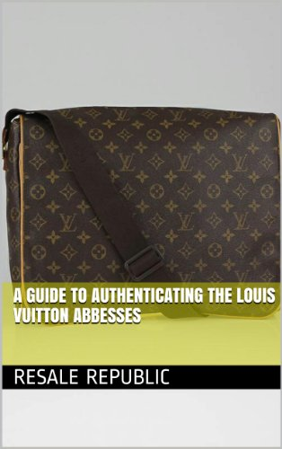 a-guide-to-authenticating-the-louis-vuitton-abbesses-authenticating-louis-vuitton-book-8-english-edi