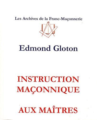 Instruction maçonnique aux maîtres