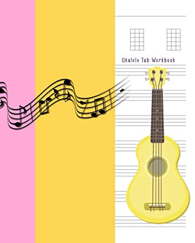 Ukulele Tab Workbook: Composition and Songwriting Ukulele Music Song with Chord Boxes and Lyric Lines Tab Blank Notebook Manuscript Paper Journal ... Musician Coloring Cover with Yellow Ukulele - 5-string Bass Electric