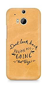 AMEZ dont look back you are not going that way Back Cover For HTC One M8