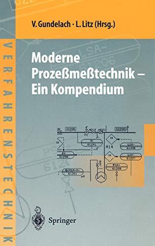 Moderne Prozeßmeßtechnik: Ein Kompendium (Chemische Technik Verfahrenstechnik)