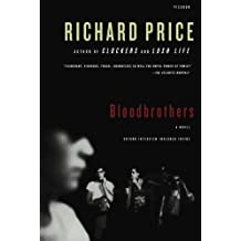 Bloodbrothers: A Novel by Richard Price (2009-03-03)