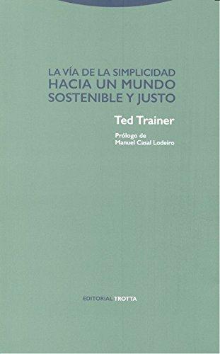 La vía de la simplicidad (Estructuras y procesos. Ciencias Sociales)