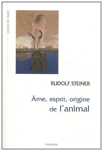 Ame, esprit, origine de l'animal