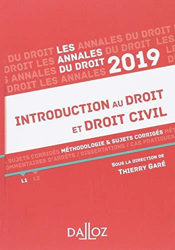 Introduction au droit et droit civil 2019. Méthodologie & sujets corrigés par Thierry Garé