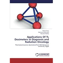 Applications Of TL Dosimeters in Diagnosis and Radiation Oncology