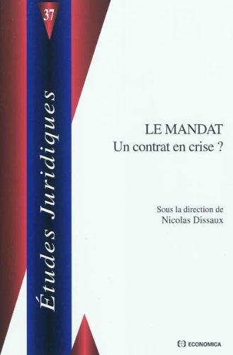 Le mandat - un contrat en crise ? par Nicolas Dissaux