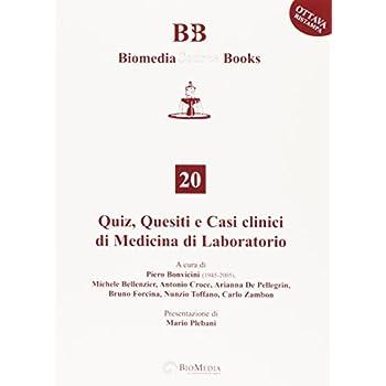 Quiz, Quesiti E Casi Clinici Di Medicina Di Laboratorio